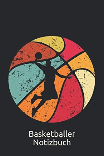 Basketballer Retro Basketball Notizbuch: Basketball Notizbuch für Basketballer - Liniertes Sport Notizheft - 120 linierte Seiten für Termine, Ideen, ... | Geschenk für Sportler, Coaches,Trainer
