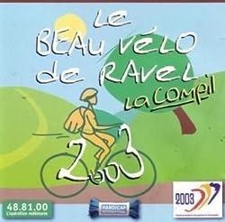 Le beau vélo de RAVEL - La Compil