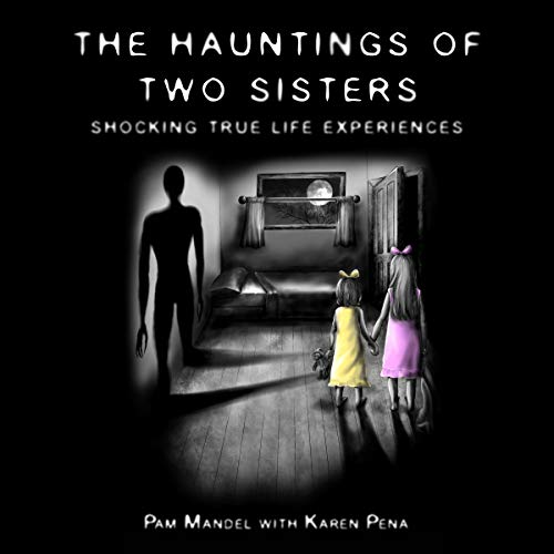 The Hauntings of Two Sisters cover art