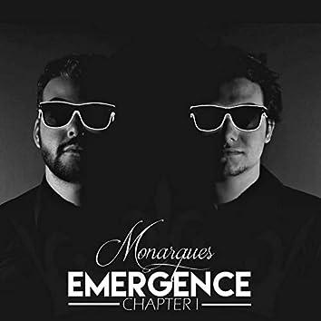 Emergence, Chapter I