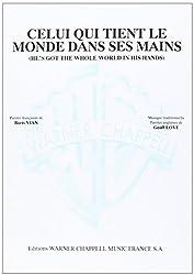 Boris Vian: Celui Qui Tient le Monde Dans Ses Mains (He\'s Got The Whole World in His Hands). Partitions pour Piano et Chant