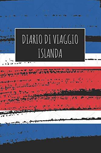 Diario di Viaggio Islanda: 6x9 Diario di viaggio I Taccuino con liste di controllo da compilare I Un regalo perfetto per il tuo viaggio in Islanda e per ogni viaggiatore