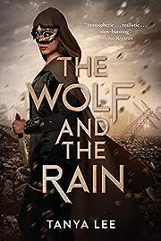 The Wolf and the Rain (The Wolf and the Rain Trilogy Book 1)
