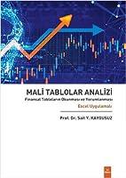Mali Tablolar Analizi Finansal Tablolarin Okunmasi ve Yorumlanmasi Excel Uygulamali