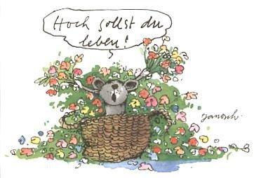 Janosch POSTkarte zum Geburtstag: Hoch sollst Du leben!