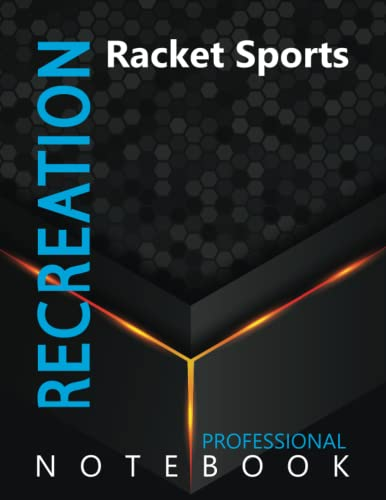 """Compare Textbook Prices for Recreation, Racket Sports Ruled Notebook, Professional Notebook, Writing Journal, Daily Notes, Large 8.5"""" x 11"""" size, 108 pages, Glossy cover  ISBN 9798496643443 by ProSportz Cre8tive Press"""