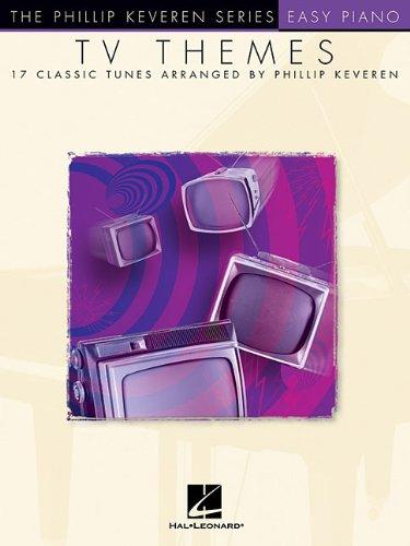 TV Themes: arr. Phillip Keveren The Phillip Keveren Series Easy Piano