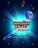 Grammar Galaxy: Blue Star: Adventures in Language Arts