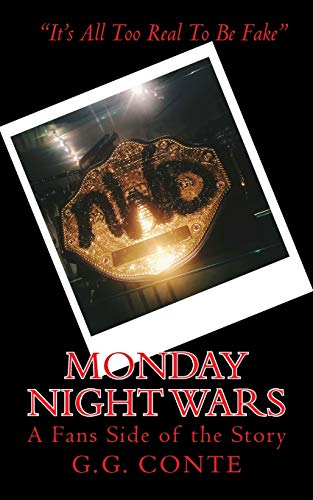 Monday Night Wars: A Fans Side of the Story