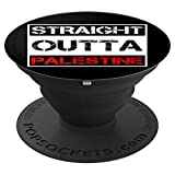 Straight Outta Palestine - Free Gaza And Jerusalem PopSockets Grip and Stand for Phones and Tablets