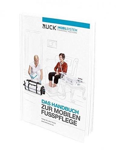 RUCK MOBILSYSTEM: Das Handbuch zur mobilen Fußpflege