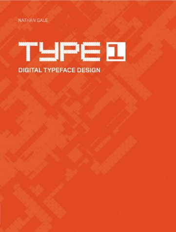 Type 1 : Digital Typeface Design
