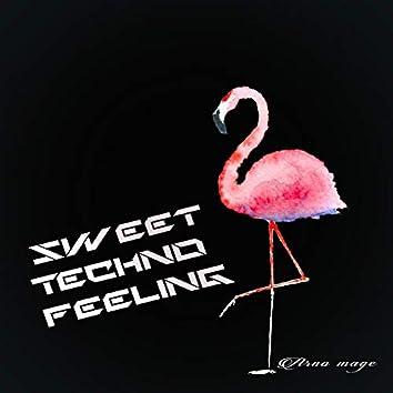Sweet Techno Feeling