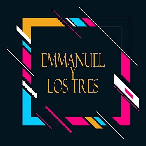 Emmanuel & Los Tres