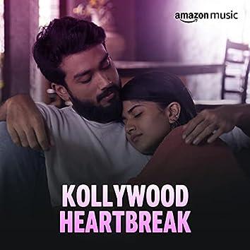 Kollywood Heartbreak
