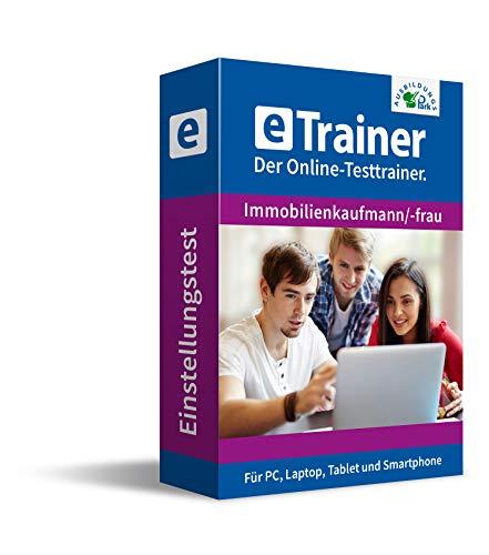 Einstellungstest Immobilienkaufmann / Immobilienkauffrau 2020: eTrainer – Der Online-Testtrainer | Über 1.400 Aufgaben mit Lösungen: Wissen, Sprache, Mathe, Logik, Konzentration … | Eignungstest üben