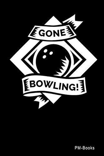 Gone Bowling: Blanko A5 Notizbuch oder Heft für Schüler, Studenten und Erwachsene (Logos und Designs, Band 453)