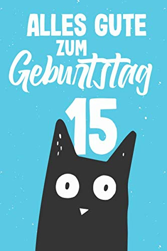 Alles Gute zum Geburtstag 15: Eine großartige Alternative zur Geburtstagskarte - Ein punktiertes Notizbuch mit 120 Seiten