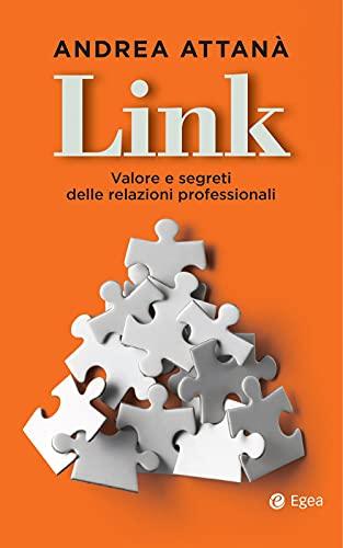 Link. Valore e segreti delle relazioni professionali