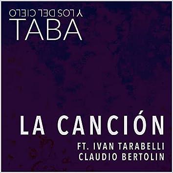 La Canción (feat. Ivan Tarabelli & Claudio Bertolin)