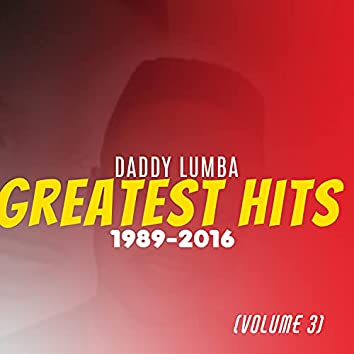 Greatest Hits (1989 - 2016) (Volume 3)