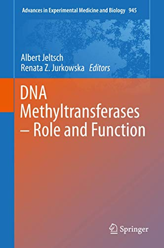 DNA Methyltransferases - Role and Function (Advances in Experimental Medicine and Biology, 945, Band 945)