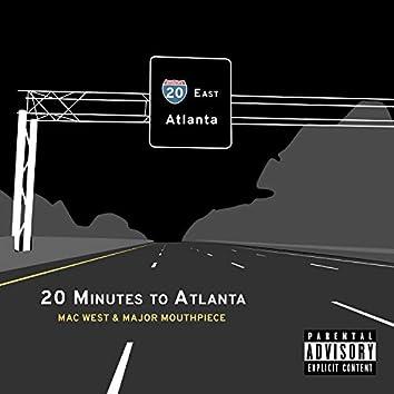 20 Minutes To Atlanta
