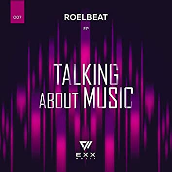 Talking About Music - EP