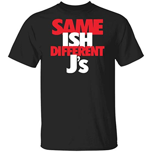 Men's Black Same Ish Different Js T-Shirt Funny to Match Jordan Retro 6 Infrared Retro 80's Sitcom Mixed-ish T-Shirt,X-Large