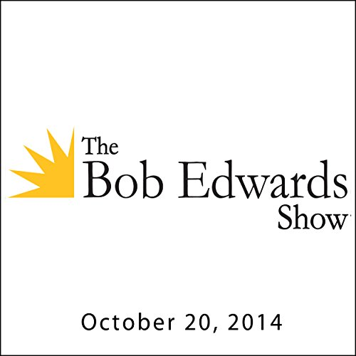 The Bob Edwards Show, Chuck Leavell, October 20, 2014 audiobook cover art
