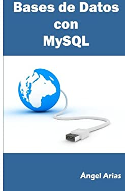Bases de Datos con MySQL (Spanish Edition)
