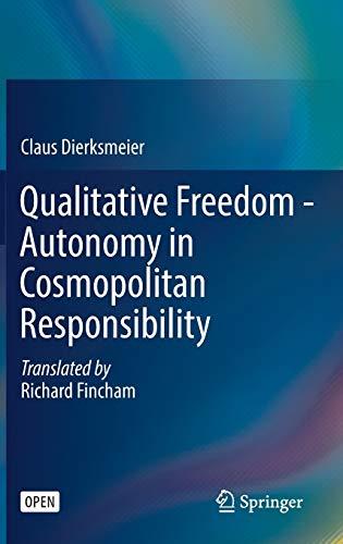 Qualitative Freedom - Autonomy in Cosmopolitan Responsibility