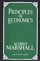 Principles of Economics (Great Minds) by Alfred Marshall(1997-05-01)