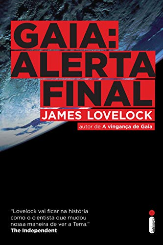 Gaia: Alerta Final por [James Lovelock]