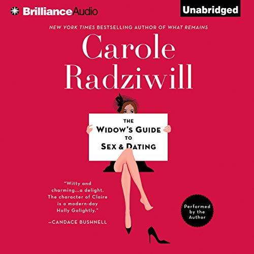 The Widow's Guide to Sex and Dating Audiobook By Carole Radziwill cover art