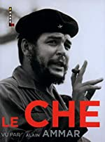 Le Che Vu par Alain Ammar d'Alain Ammar
