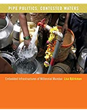 Pipe Politics, Contested Waters: Embedded Infrastructures of Millennial Mumbai