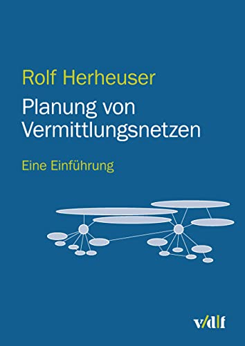 Planung von Vermittlungsnetzen: Eine Einführung