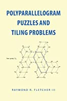 Polyparallelogram Puzzles and Tiling Problems
