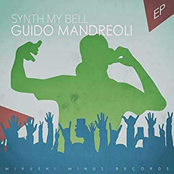 Synth My Bell - EP