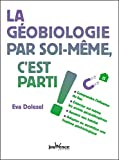 La géobiologie par soi-même, c'est parti ! - Format Kindle - 5,49 €