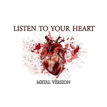 Listen to Your Heart (Metal Version)