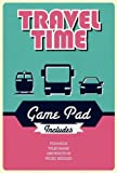 Travel Time Game Pad (Game Pads)