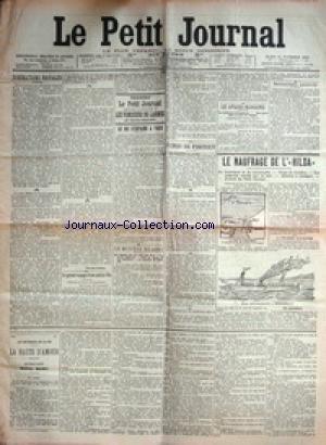 PETIT JOURNAL (LE) [No 15670] du 21/11/1905 - RESTAURATEUR PERSECUTE - MAURICE RONART DE LA RUE SAINT-MERRI - LES AFFAIRES MAROCAINES - SOMMATIONS NAVALES - LE GRAND VOYAGE D'UNE PETITE FILLE - FRIDA PETROSKI - LE ROI CARLOS DU PORTUGAL A PARIS - LE NAUFRAGE DE L'HILDA.