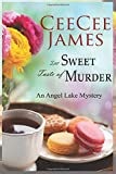 The Sweet Taste of Murder: An Angel Lake Mystery