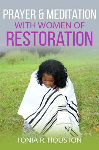 Prayer & Meditation with Women of Restoration