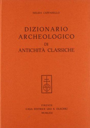 Dizionario archeologico di antichità classiche