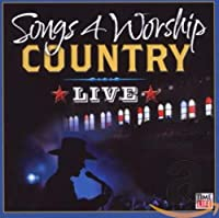 Songs 4 Worship - Country Live