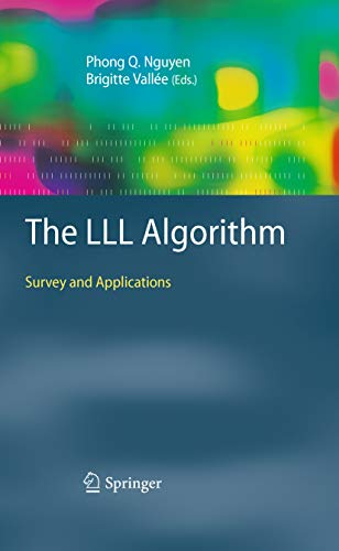 The LLL Algorithm: Survey and Applications (Information Security and Cryptography) (English Edition)