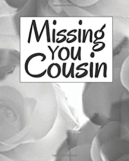 Missing You Cousin: Lined Journal Notebook For Missing You After Death | Journal Memory Book for Cousin after Death - I Mi...